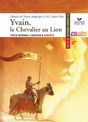 9782218943201: Chrétien de Troyes, Yvain, le Chevalier au Lion