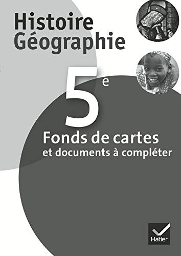 9782218943720: Histoire-Géographie 5e éd. 2010 - Fonds de cartes et documents à compléter