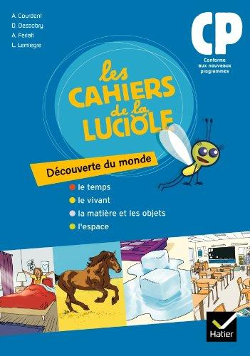 9782218943942: Les Cahiers de la Luciole Découverte du monde CP éd. 2010 - Cahier de l'élève