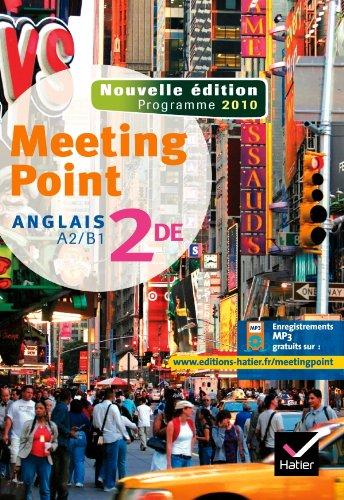 9782218944284: Meeting Point Anglais 2de éd 2010 - Manuel de l'élève