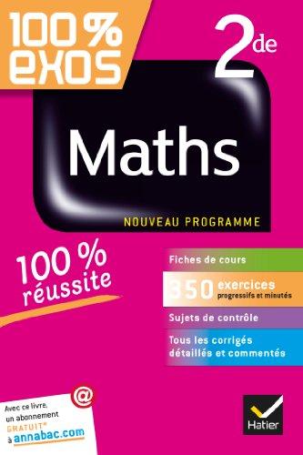 9782218944666: Maths 2de: Exercices résolus - Seconde (100 % Exos)