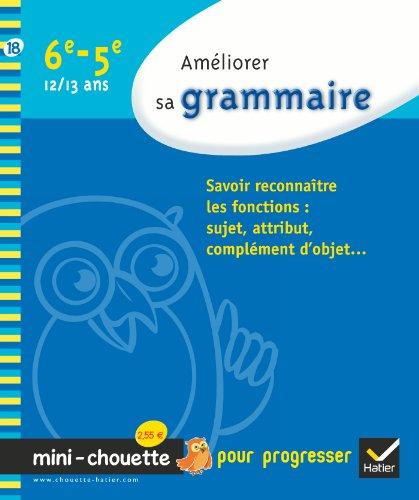 9782218944871: Améliorer sa grammaire 6e-5e (French Edition)