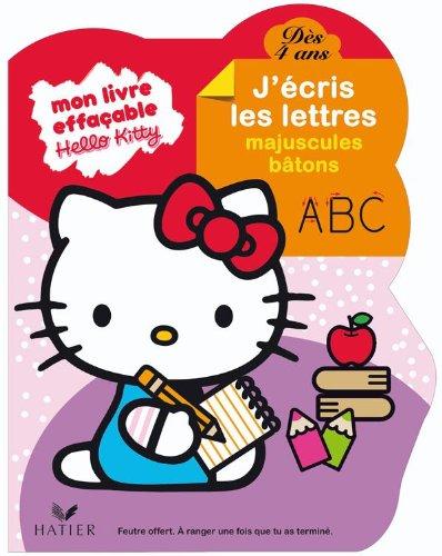 9782218945069: Mon livre effaçable Hello Kitty, j'écris les lettres majuscules bâton, dès 4 ans (French Edition)