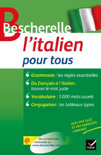 9782218945236: Bescherelle L'italien pour tous: Grammaire, conjugaison, vocabulaire (Bescherelle langues)