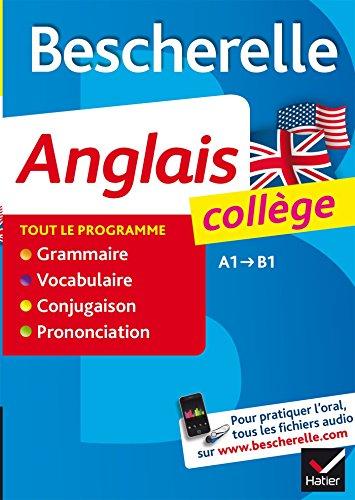 9782218945250: Bescherelle Anglais College: Tout-en-un sur la langue anglaise pour les collegiens (French Edition)