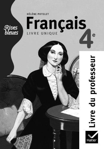 9782218946370: Rives bleues Livre unique de Fran�ais 4e �d. 2011 - Livre du professeur