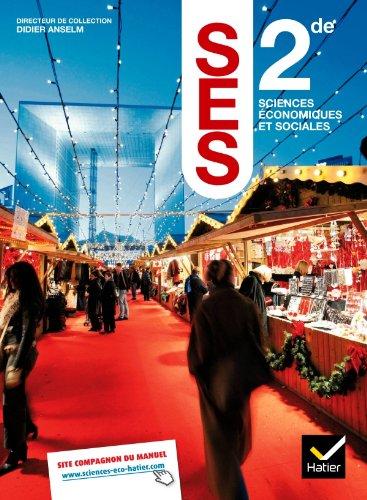 Sciences Economiques et Sociales 2de éd. 2010: Marc Jayat, Jean-Yves
