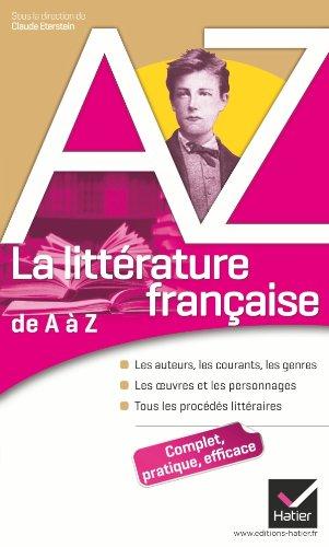 9782218947346: La littérature française de A à Z: Auteurs, oeuvres, genres et procédés littéraires