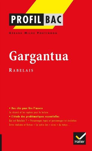9782218948602: Profil - Rabelais : Gargantua: Analyse littéraire de l'oeuvre