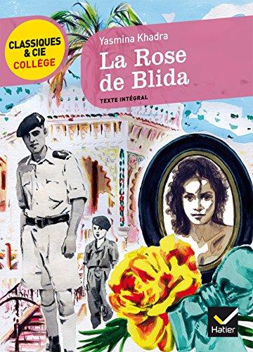 9782218948701: La Rose de Blida (Y. Khadra): un récit d'adolescence autobiographique