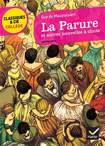 9782218948794: La Parure et autres nouvelles à chute: 41 (Classiques & Cie Collège)