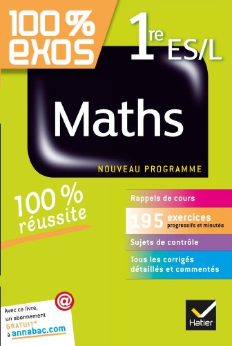 100% exos maths 1re ES/L (French Edition): HATIER