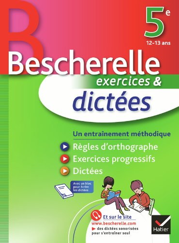 9782218949340: Les Cahiers Bescherelle: Dictees 5e 12/13 Ans (French Edition)