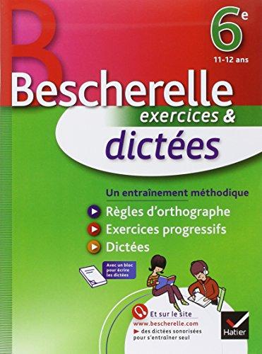 9782218949357: Dictées 6e - Bescherelle: Cahier d'exercices