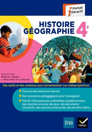 Histoire Géographie 4e éd. 2011 - Manuel: Benjamin Villemagne; Anne