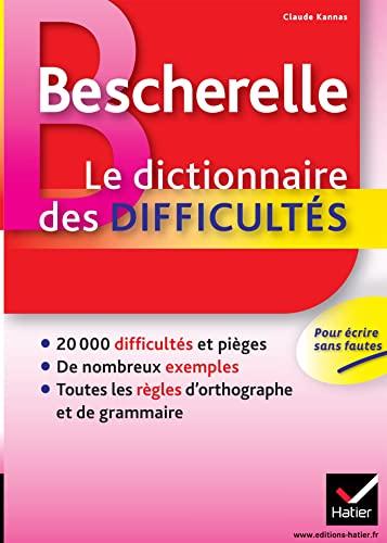 9782218951954: Bescherelle Le dictionnaire des difficultés: Toute l'orthographe au quotidien