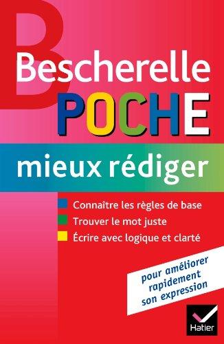 9782218952012: Bescherelle: Bescherelle Poche Mieux Rediger (French Edition)