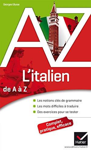 9782218952029: L'italien de A à Z: Grammaire, conjugaison et difficultés