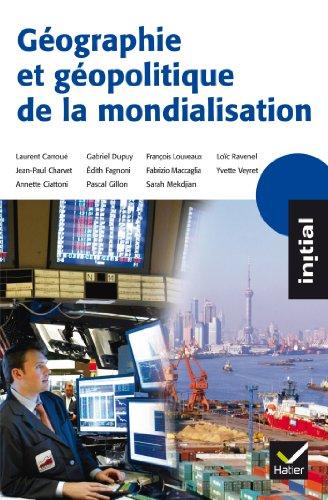 9782218952098: Initial - Géographie et géopolitique de la mondialisation