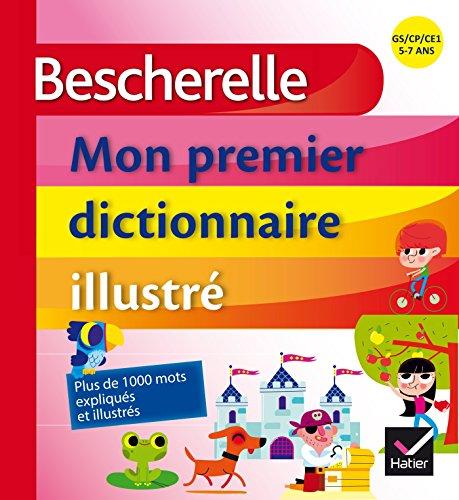 9782218952357: Bescherelle - Mon premier dictionnaire illustré