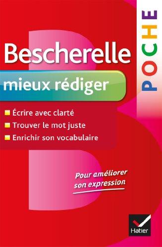 9782218952401: Bescherelle: Bescherelle Poche Mieux Rediger (French Edition)
