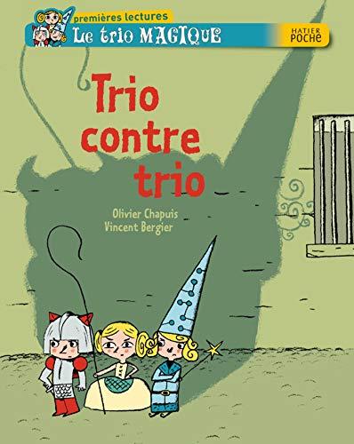 9782218952579: Trio contre trio (Hatier Poche)