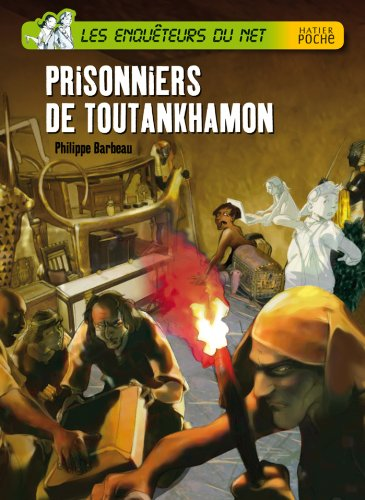 9782218952845: Prisonniers dans la tombe de Toutankhamon (French Edition)