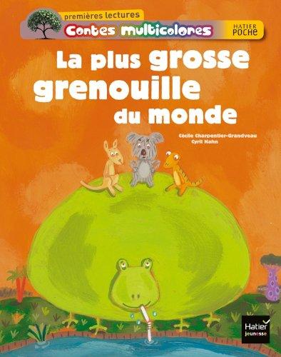 9782218952890: La plus grosse grenouille du monde