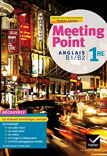 9782218953347: Meeting Point Anglais 1re Toutes Series ed. 2011 - Livre de l'Eleve (Version Enseignant)