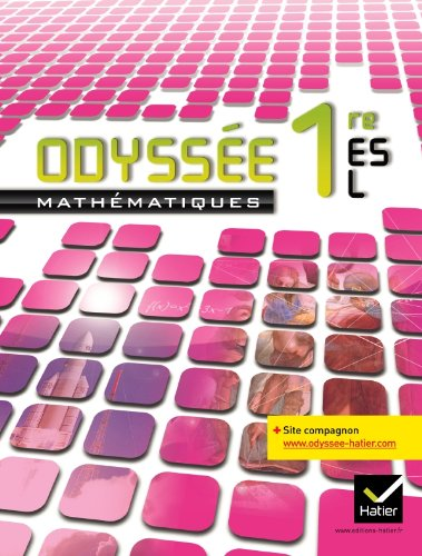 9782218953422: Odyssée Mathématiques 1res ES/L éd. 2011 - Manuel de l'élève: Manuel de l'élève Grand Format