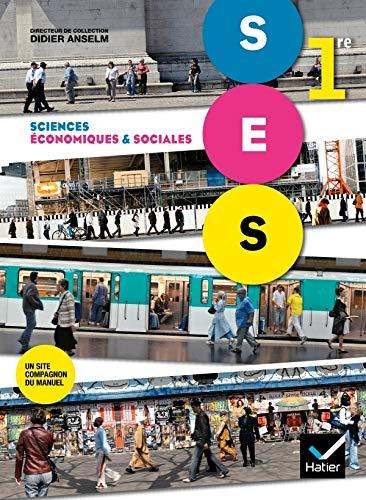 9782218953507: Sciences Economiques et Sociales 1re éd. 2011 - Manuel de l'élève