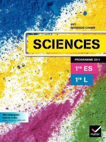 9782218953675: Sciences 1res ES/L �d 2011 - Manuel de l'�l�ve