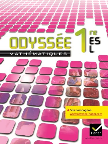 9782218953750: Odyssée Mathématiques 1res ES/L éd 2011 - Manuel de l'élève (format compact): Manuel de l'élève Format Compact