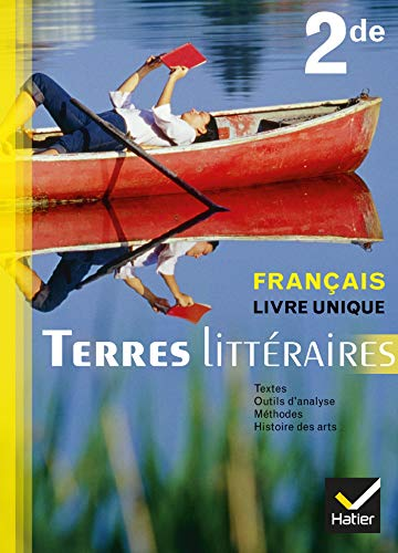 9782218953767: Terres Littéraires Français livre unique 2de éd. 2011 - Manuel de l'élève (format compact)