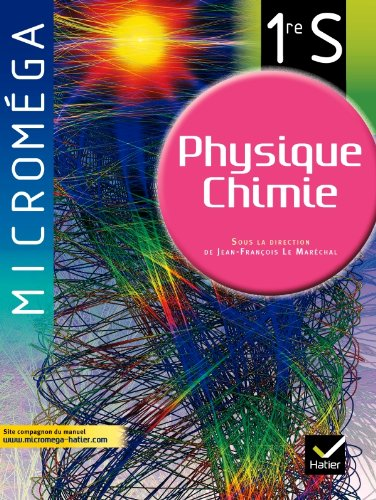 9782218953842: Micromega Physique Chimie 1re S
