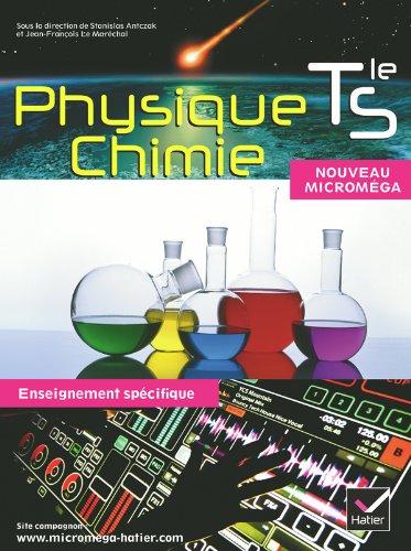 9782218953965: Micromega Physique-Chimie Tle S enseignement spécifique éd. 2012 - Manuel de l'élève format compact (Microméga)