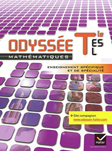 9782218954016: Odyssée Maths Tle ES, L spécifique et de spécialité éd. 2012 - Manuel de l'élève (format compact): Manuel de l'élève Format Compact