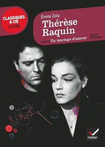 9782218954320: Thérèse Raquin: suivi d'Un mariage d'amour