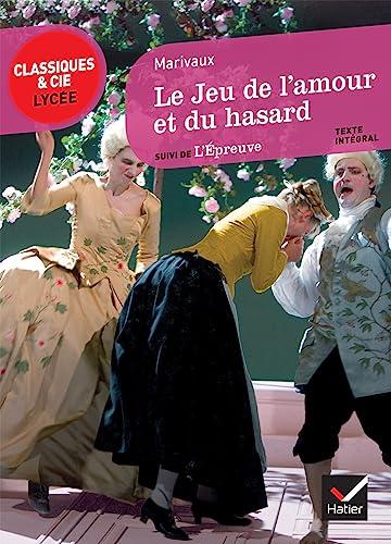9782218954344: Le Jeu de l'amour et du hasard (Classiques & Cie Lycée)