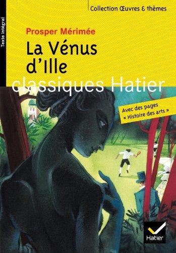 Oeuvres & Themes: LA Venus D'Ille (French: Prosper Mérimée