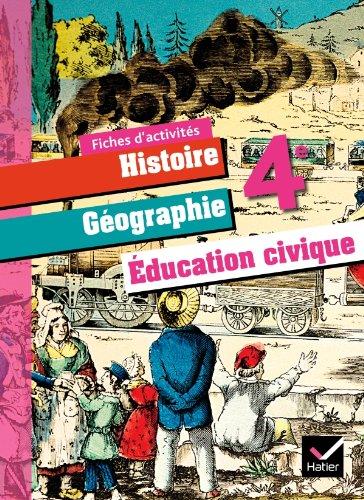9782218954498: Histoire-G�ographie Education Civique 4e �d. 2011 - Fiches d'activit�s