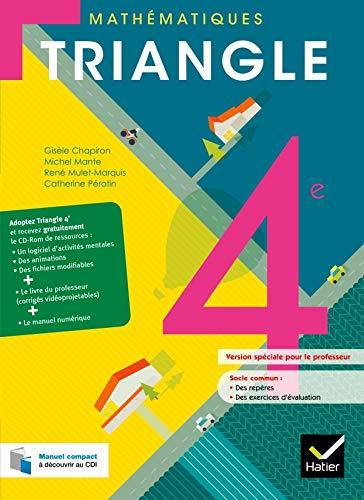 Triangle Mathematiques 4e ed. 2011 - Livre: Mante-M+Chapiron-G+M