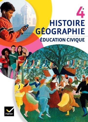 9782218954672: Histoire-G�ographie Education civique 4e �d. 2011 - Manuel de l'�l�ve (format compact)