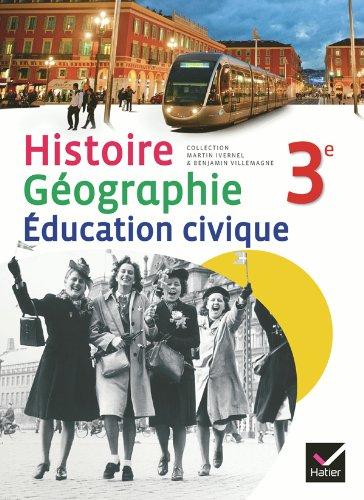 9782218954740: Histoire-Géographie Education civique 3e éd. 2012 - Manuel de l'élève (format compact) (Histoire-Géographie Collège)