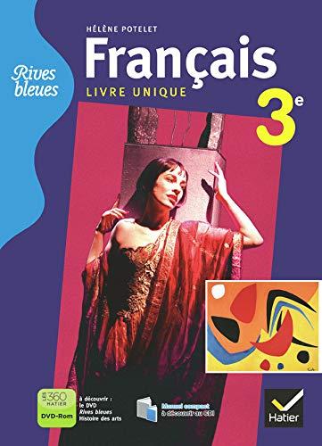 9782218954955: Rives Bleues Livre Unique de Français 3e ed. 2012 - Manuel de l'Eleve (Version Enseignant)