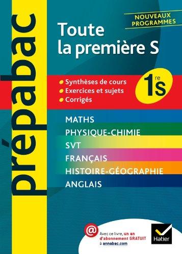 Prépabac Toute la première S: Toutes les: Jean-Dominique Picchiottino; Jean-Claude