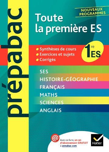 Prépabac Toute la première ES: Toutes les: Jean-Claude Drouin, Richard