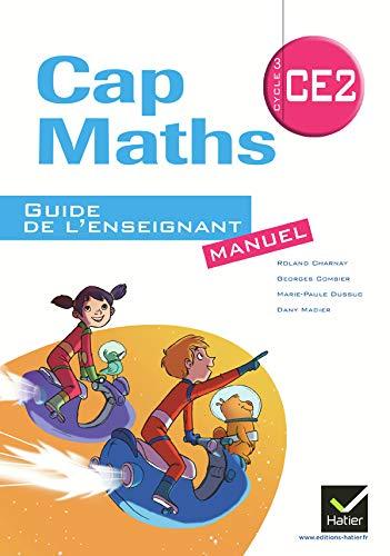 9782218955990: Cap Maths CE2 ed. 2011, Guide de l'Enseignant Seul (Édition Manuel) Non Vendu Seul