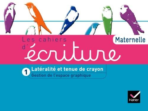 9782218956058: Les Cahiers d'ecriture Maternelle éd. 2011 - Cahier 1, Gestion espace, Lateralite, tenue de crayon (French Edition)