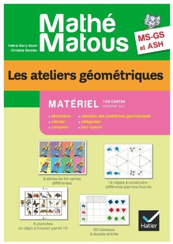9782218956171: Mathé-Matous MS/GS/ASH éd. 2012 - Les ateliers géométriques Matériel